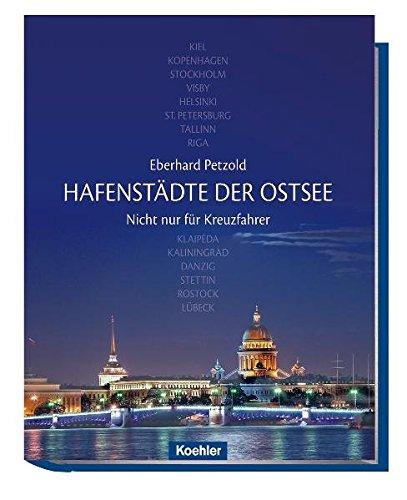9783782210409: Hafenstädte der Ostsee - Nicht nur für Kreuzfahrer
