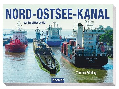 9783782210874: Nord-Ostsee-Kanal