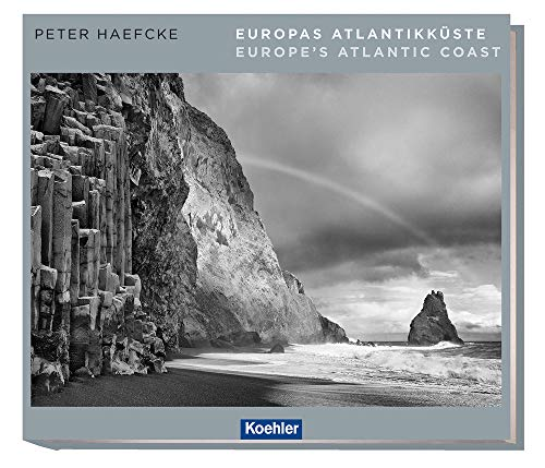 Europas Atlantikkuste - Europe's Atlantic Coast: Peter Haefcke, Michael Pasdzior