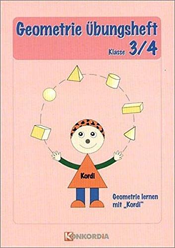 Mathematisches Grundwissen. Lexikon: Geometrie Übungsheft, Klasse 3/4: Siegfried Schneider