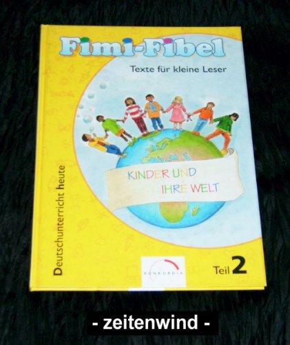 9783782619929: Fimi-Fibel, neue Rechtschreibung, Tl.2, Texte für kleine Leser