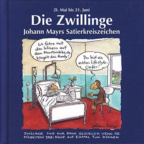 Johann Mayrs Satierkreiszeichen, Die Zwillinge