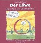 Johann Mayrs Satierkreiszeichen, Der Löwe: Mayr, Johann: