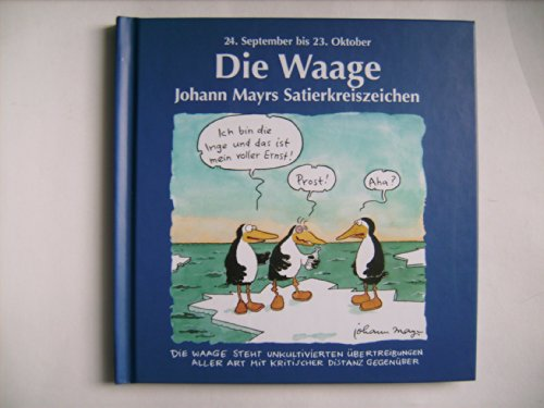 Johann Mayrs Satierkreiszeichen, Die Waage: Johann Mayr