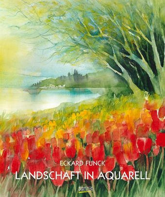 9783782740500: Landschaft in Aquarell (Livre en allemand)