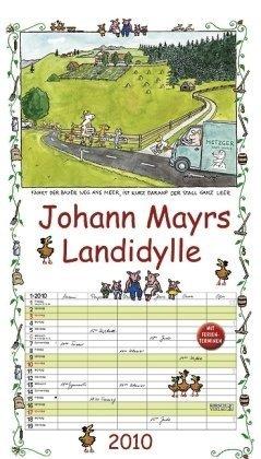 9783782746311: Johann Mayrs Landidylle 2010: Planer mit 5 Spalten