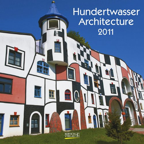 9783782752305: Hundertwasser Architecture 2011. Broschürenkalender