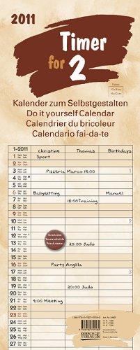 9783782755580: Foto, Malen, Basteln Timer for 2 Lifestyle 2011: Kalender zum Selbstgestalten. Mit 3 Spalten