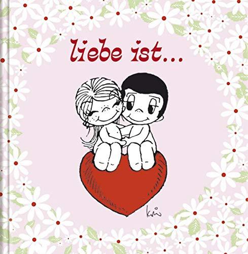9783782757669: Liebe ist: Geschenkbuch