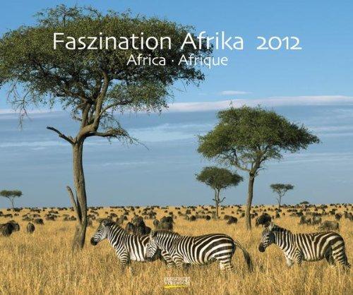 9783782760911: Faszination Afrika 2012. Photoart Kalender