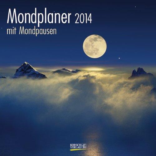 9783782782999: Mondplaner mit Mondpausen 2014. Broschürenkalender: Broschürenkalender mit Ferienterminen und Mondpausen