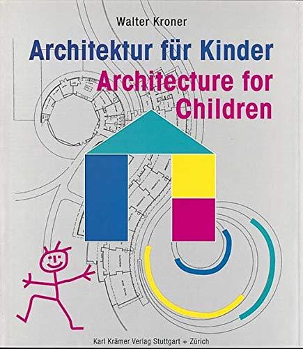 Architektur für Kinder: Walter Kroner