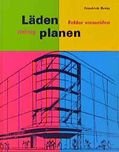 Läden richtig planen: Friedrich Gretz