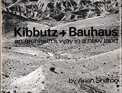 9783782814300: Kibbutz and Bauhaus (English, French and German Edition)