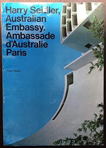 9783782814430 - Blake, Peter Max Dupain (all architectural photographs): Harry Seidler, Australian Embassy. Ambassade d' Australie Paris - Buch