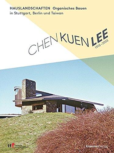 9783782816182: Chen Kuen Lee. Hauslandschaften