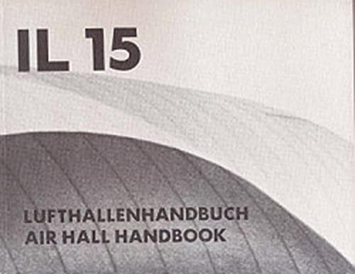 Lufthallenhandbuch: Bearbeitet von Heide Drusedau, Michael Dickson,