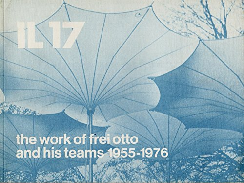 9783782820172: Work of Frei Otto and His Teams, 1955-76