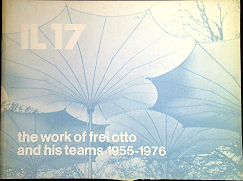The work of frei otto and his: GLAESER, Ludwig