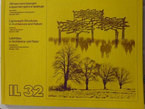 Leichtbau in Architektur und Natur Lightweight Structures: Frei Otto (Herausgeber)
