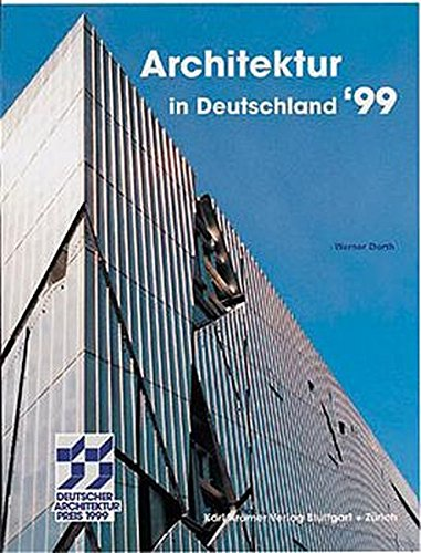 Architektur in Deutschland ' 99. Deutscher Architekturpreis: DURTH, WERNER.
