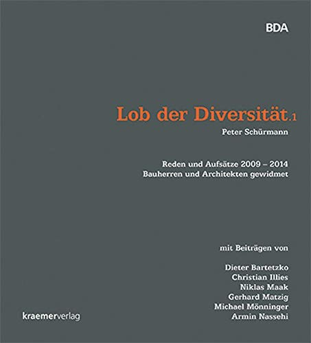 9783782840552: Lob der Diversität.1: Reden und Aufsätze 2009 - 2014 Bauherren und Architekten gewidmet