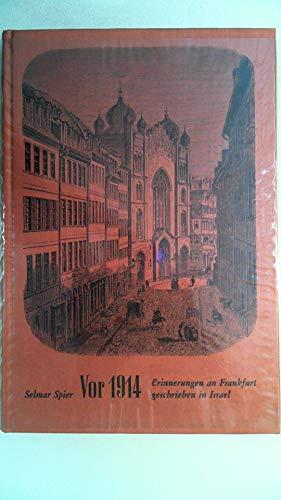 9783782900270: Vor 1914. Erinnerungen an Frankfurt Geschrieben in Israel