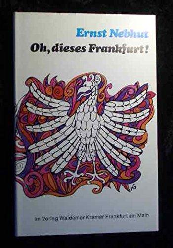 9783782901109: Oh, dieses Frankfurt