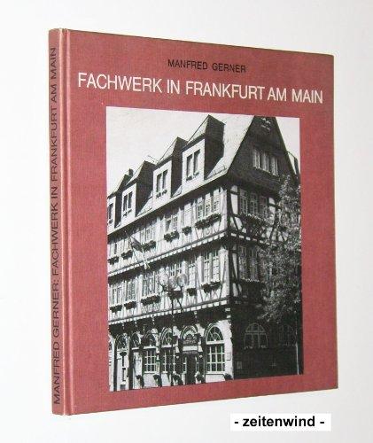 9783782902175: Fachwerk in Frankfurt am Main
