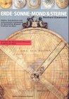 9783782905046: Erde, Sonne, Mond & Sterne: Globen, Sonnenuhren und astronomische Instrumente im Historischen Museum Frankfurt am Main (Schriften des Historischen Museums Frankfurt am Main) (German Edition)
