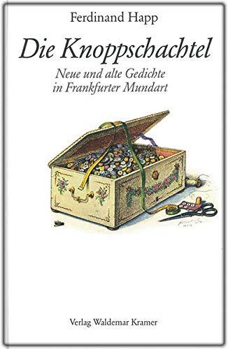 Die Knoppschachtel: Neue und alte Gedichte in: Happ, Ferdinand: