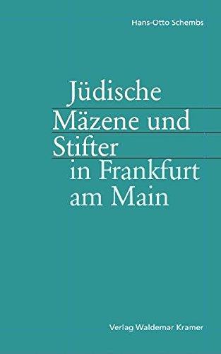 9783782905664: Jüdische Mäzene und Stifter in Frankfurt am Main