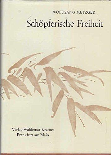 9783782910248: Schöpferische Freiheit.