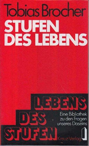 Stufen des Lebens: Tobias H. Brocher