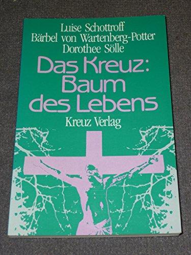 9783783108972: Das Kreuz: Baum des Lebens