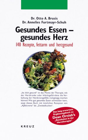 9783783116526: Gesundes Essen, gesundes Herz