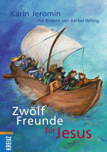 9783783126747: Zwoelf Freunde fuer Jesus Gesamttitel: Kreuz Junior
