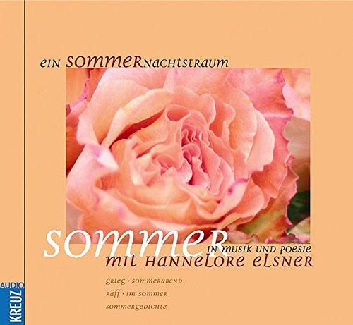 9783783128543: Ein Sommernachtstraum. CD: Sommer in Musik und Poesie