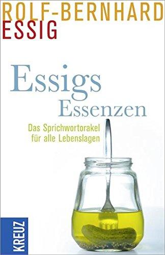 9783783134704: Essigs Essenzen