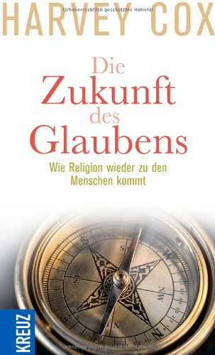 Die Zukunft des Glaubens (9783783134964) by [???]