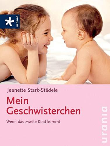 9783783160741: Mein Geschwisterchen: Wenn das zweite Kind kommt