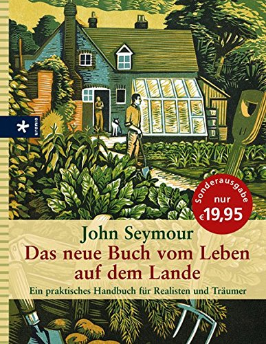 9783783161151: Das neue Buch vom Leben auf dem Lande: Ein praktisches Handbuch für Realisten und Träumer