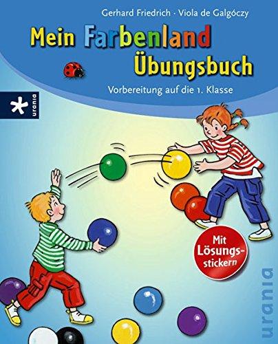 9783783161328: Mein Farbenland-�bungsbuch: Vorbereitung auf die 1. Klasse