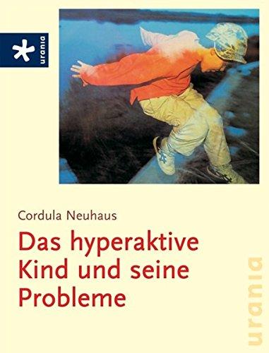 9783783161618: Das hyperaktive Kind und seine Probleme
