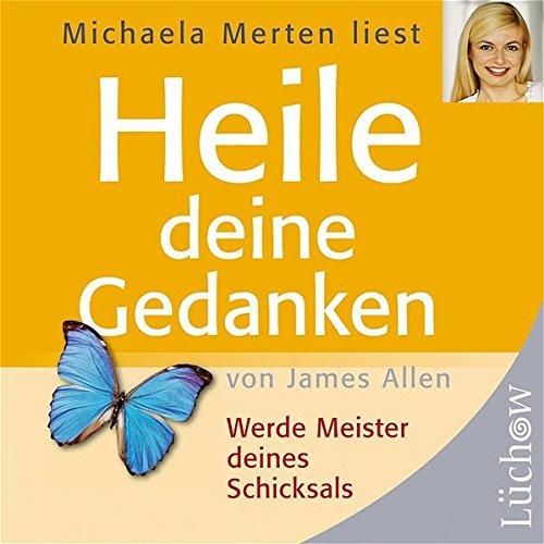 9783783190236: Heile deine Gedanken. CD: Werde Meister deines Schicksals