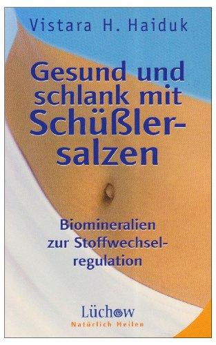 9783783190410: Gesund und schlank mit Sch+a-+sslersalzen