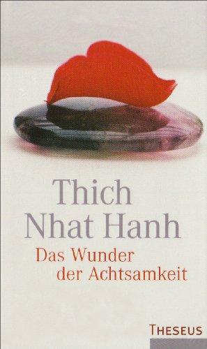 9783783195583: Das Wunder der Achtsamkeit: Einführung in die Meditation