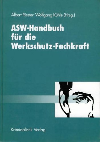 9783783206883: ASW - Handbuch für die Werkschutz-Fachkraft