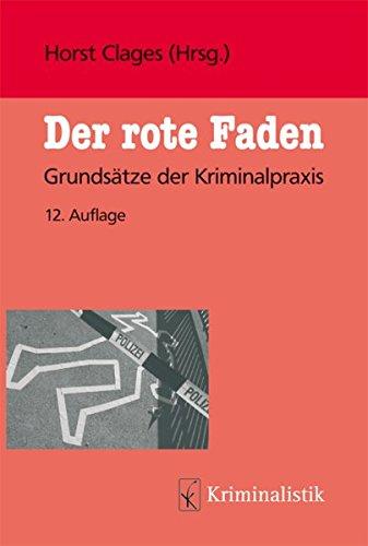 9783783208078: Der Rote Faden: Grundsätze der Kriminalpraxis