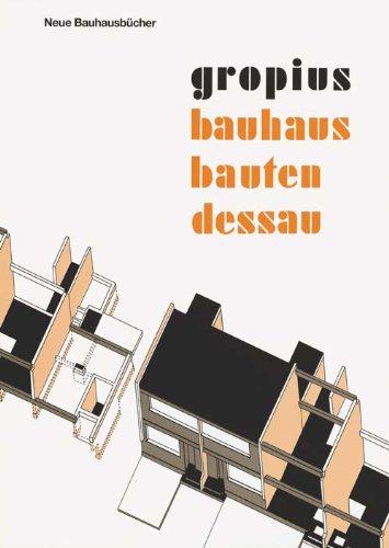 9783783700831: Bauhausbauten Dessau (Neue Bauhausbücher) (German Edition)